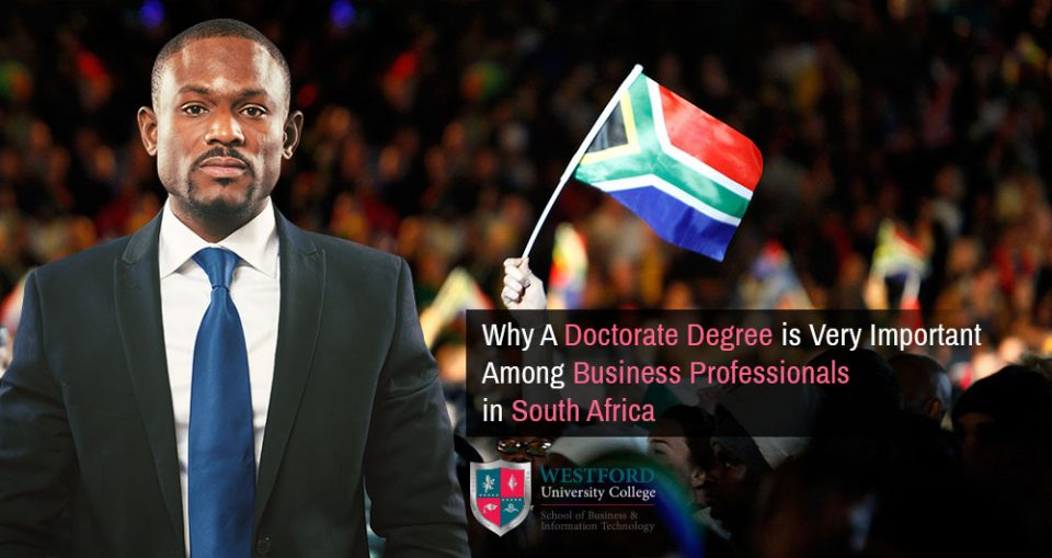 Importance of Doctorate Degree among business professionals in South Africa